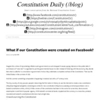What if our Constitution were created on Facebook_ - National Constitution Center.pdf